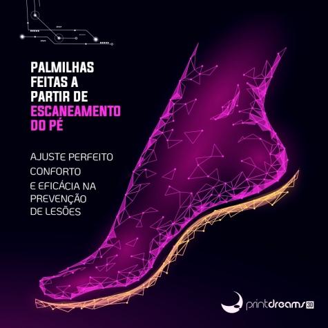 PALMILHAS COM TECNOLOGIA 3D